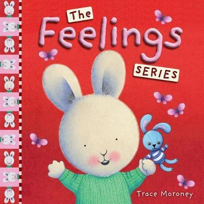 The Feelings Series by Trace Moroney