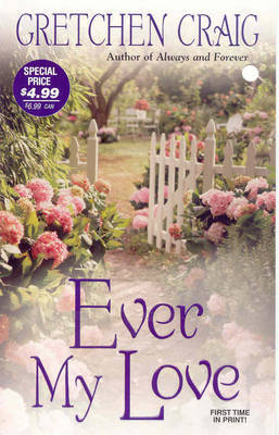 Ever My Love by Gretchen Craig image
