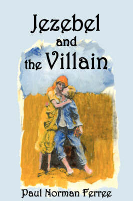 Jezebel and the Villian by Paul Norman Ferree image