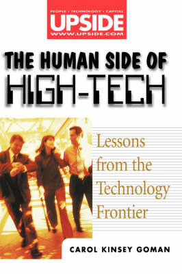 The Human Side of High-tech: Lessons from the Technology Frontier by Carol Kinsey Goman image