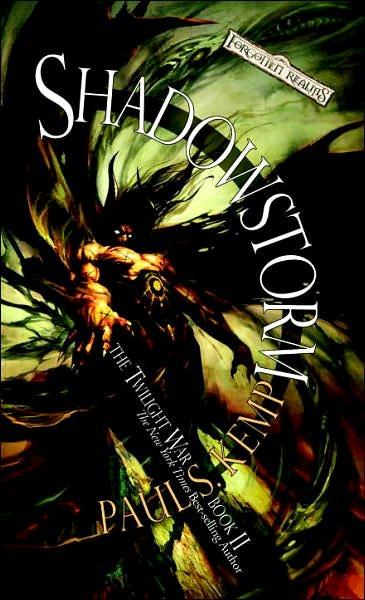 Forgotten Realms: Shadowstorm (Twilight War #2) by Paul S. Kemp