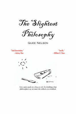 The Slightest Philosophy by Quee Nelson