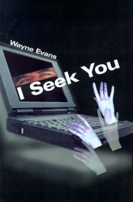 I Seek You by Wayne Evans