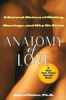 Anatomy of Love by Fisher Helen