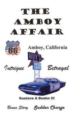 The Amboy Affair by Gustave A. Boehn