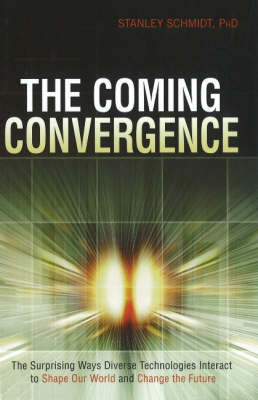 The Coming Convergence by Stanley Schmidt image