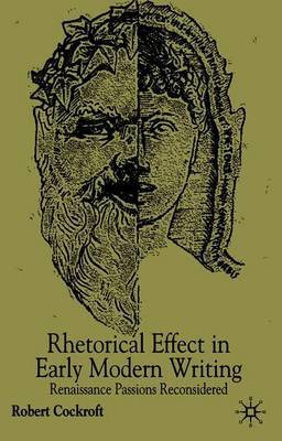 Rhetorical Affect in Early Modern Writing by Robert Cockcroft image