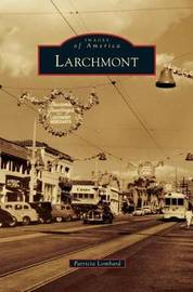 Larchmont by Patricia Lombard
