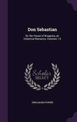 Don Sebastian by Anna Maria Porter image