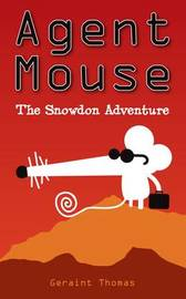 Agent Mouse by Geraint Thomas