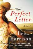 The Perfect Letter: A Novel by Chris Harrison