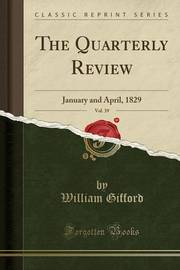 The Quarterly Review, Vol. 39 by William Gifford