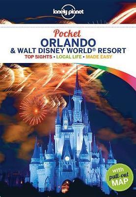 Lonely Planet Pocket Orlando & Walt Disney World (R) Resort by Lonely Planet