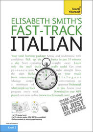 Teach Yourself Fast-track Italian by Elisabeth Smith image