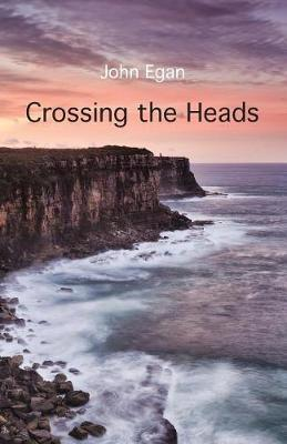Crossing the Heads by John Egan image