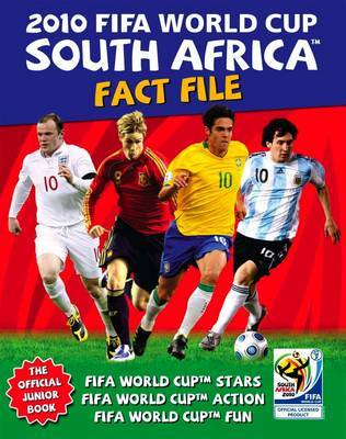2010 FIFA World Cup South Africa Fact File by Gavin Newsham