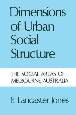 Dimensions of Urban Social Structure by Frank Lancaster Jones image