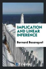 Implication and Linear Inference by Bernard Bosanquet image