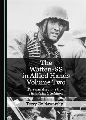 The Waffen-SS in Allied Hands Volume Two