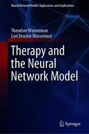 Therapy and the Neural Network Model by Theodore Wasserman