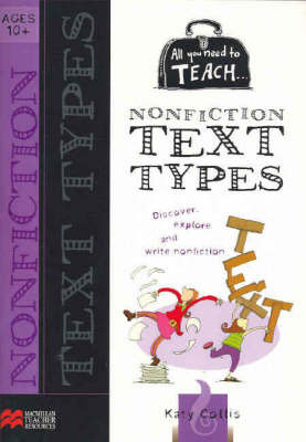 All You Need to Teach Text Types: 10+ Years by Katy Collis image