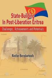 State-building in Post Liberation Eritrea by Redie Bereketeab image