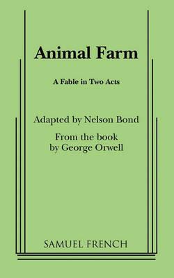 Animal Farm by Nelson Bond