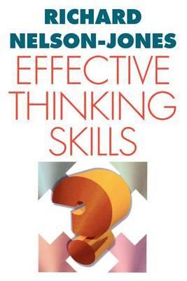Effective Thinking Skills by Richard Nelson-Jones image
