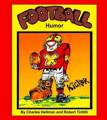 Football Humor by Charles Hellman
