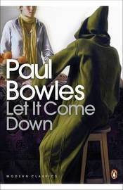 Let It Come Down by Paul Bowles image