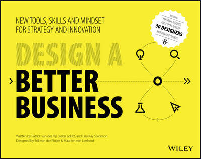 Design a Better Business by Patrick Van Der Pijl
