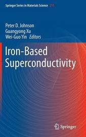 Iron-Based Superconductivity by Guangyong Xu
