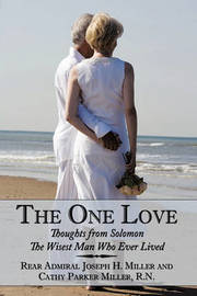 The One Love by Rear Admiral Joseph H. Miller