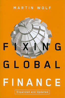 Fixing Global Finance by Martin Wolf image