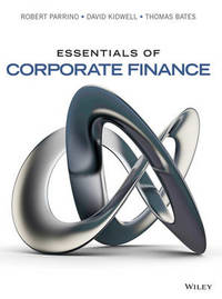 Essentials of Corporate Finance by Robert Parrino