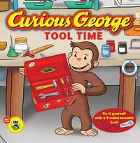 Curious George Tool Time by H.A. Rey