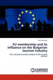 Eu Membership and Its Influence on the Bulgarian Tourism Industry by Ana Yancheva