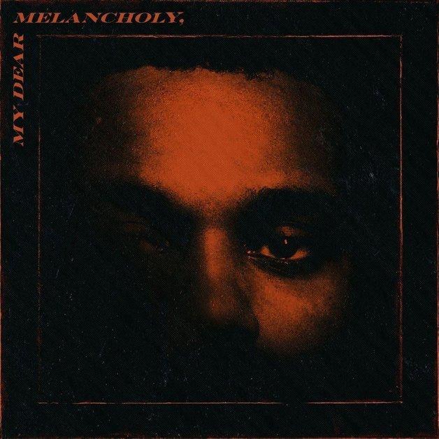 My Dear Melancholy by The Weeknd