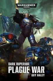 Dark Imperium Plague War by Guy Haley