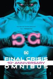 Final Crisis 10th Anniversary Omnibus by Geoff Johns