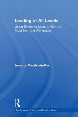 Leading at All Levels by Annette MacArtain-Kerr