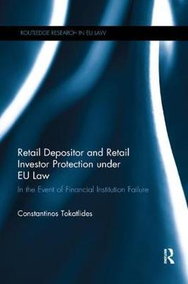 Retail Depositor and Retail Investor Protection under EU Law by Constantinos Tokatlides image