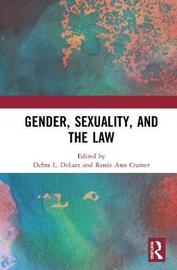 Gender, Sexuality, and the Law