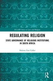 Regulating Religion by Helena Van Coller