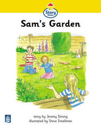 Sam's Garden Story Street Beginner Stage Step 1, Storybook 8 by Jeremy Strong image