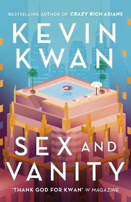 Sex and Vanity by Kevin Kwan image