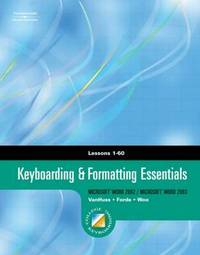 Keyboarding and Formatting Essentials: Lessons 1-60 by Connie Forde image