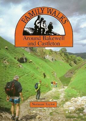 Family Walks Around Bakewell and Castleton by Norman Taylor image