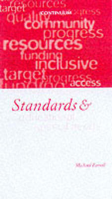 Standards and Special Educational Needs by Michael Farrell