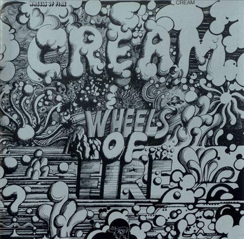 Wheels of Fire by Cream